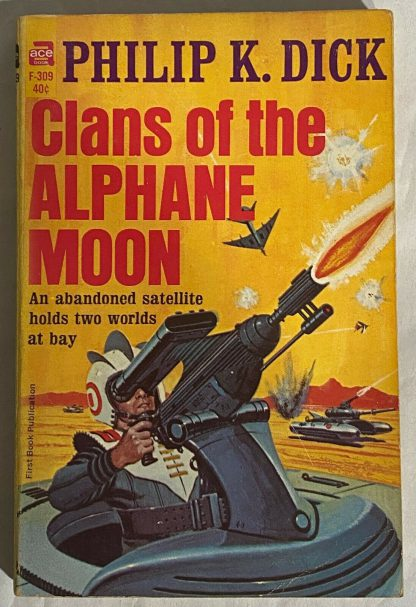 The cover of Philip K. Dick Clans of the Alphane Moon.