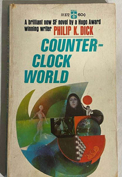 Cover of Philip K Dick COUNTER-CLOCK WORLD Berkeley X1372