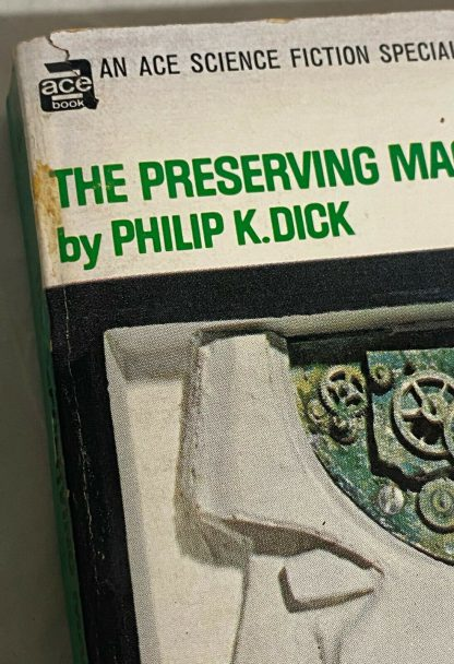 cover of Philip K. Dick book THE PRESERVING MACHINE