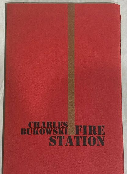 The cover of Charles Bukowski's Poetry chapbook Fire Station