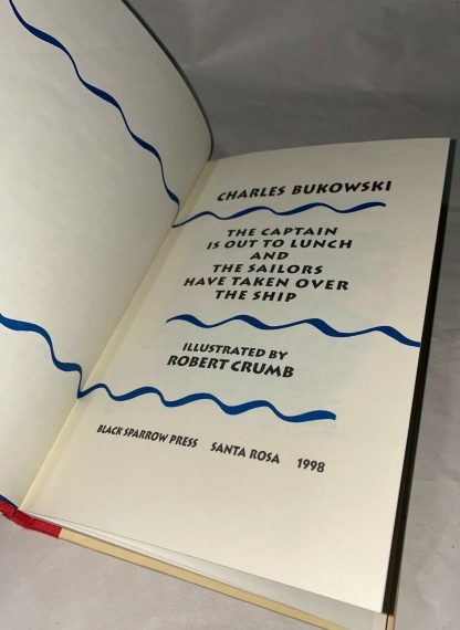 Title page of Charles Bukowski's The Captain is Out to Lunch and The Sailors Have Taken Over the Ship