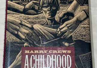 The cover of Harry Crews A Childhood The Biography of a Place