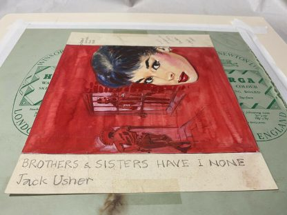 Original art from Jack Usher. Brothers & Sisters have I none.