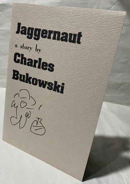 A copy of Charles Bukiwski's Jaggernaut
