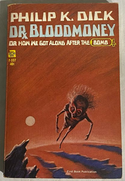 Cover of the True first edition of Philip K. Dick Dr. Bloodmoney, Or How We Got Along After the Bomb