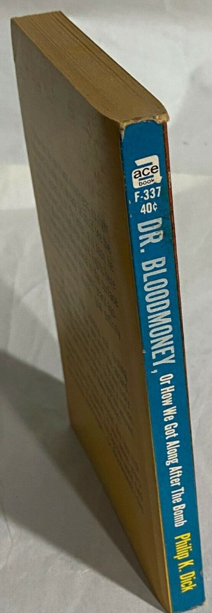 Spine of True first edition of Philip K. Dick Dr. Bloodmoney, Or How We Got Along After the Bomb